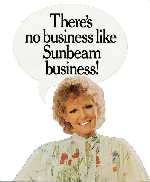 There's no business like Sunbeam business!